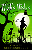 Witch´s Wishes (German Edition)