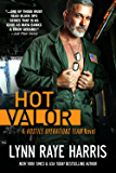 HOT Valor (Hostile Operations Team - Book 11) (English Edition)