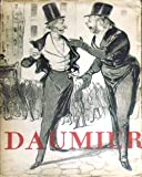 Honore Daumier: 240 Lithographs