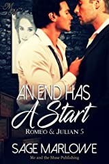 An End Has A Start (Romeo & Julian Book 5) Kindle Edition