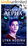 Tala Ridge Alpha: A Paranormal Young Adult Shifter Novella (The Tala Ridge Shifters Book 1)