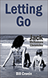 Letting Go (Jack McNamara Chronicles Book 3)