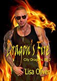 Dragon's Fire (City Dragons Book 2)