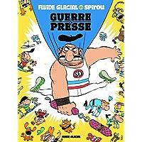 Spirou vs Fluide : Guerre & presse