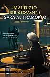 Sara al tramonto (Nero Rizzoli) (Le indagini di Sara Vol. 1) (Italian Edition)