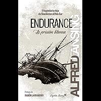 Endurance: La prisión blanca (Ensayo)