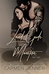 In the Land of Gods and Monsters, Part Two (Gods & Monsters Book 2) Kindle Edition