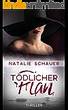 Tödlicher Plan: Thriller (German Edition)