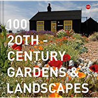 100 20th-Century Gardens and Landscapes (English Edition)