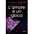 L'amore è un gioco (The Billionaire Boys Club Series Vol. 6)