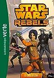 Star Wars Rebels 12 - Le choix d'Ezra