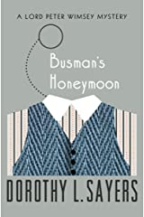 Busman's Honeymoon (The Lord Peter Wimsey Mysteries Book 13)