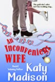 An Inconvenient Wife (English Edition)