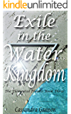 Exile in the Water Kingdom (The Elemental Phases Book 3)