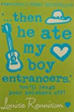 Then He Ate My Boy Entrancers': Fab New Confessions of Georgia Nicolson
