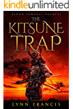 The Kitsune Trap: A Blood Samurai Prequel