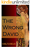 The Wrong David: A novelette