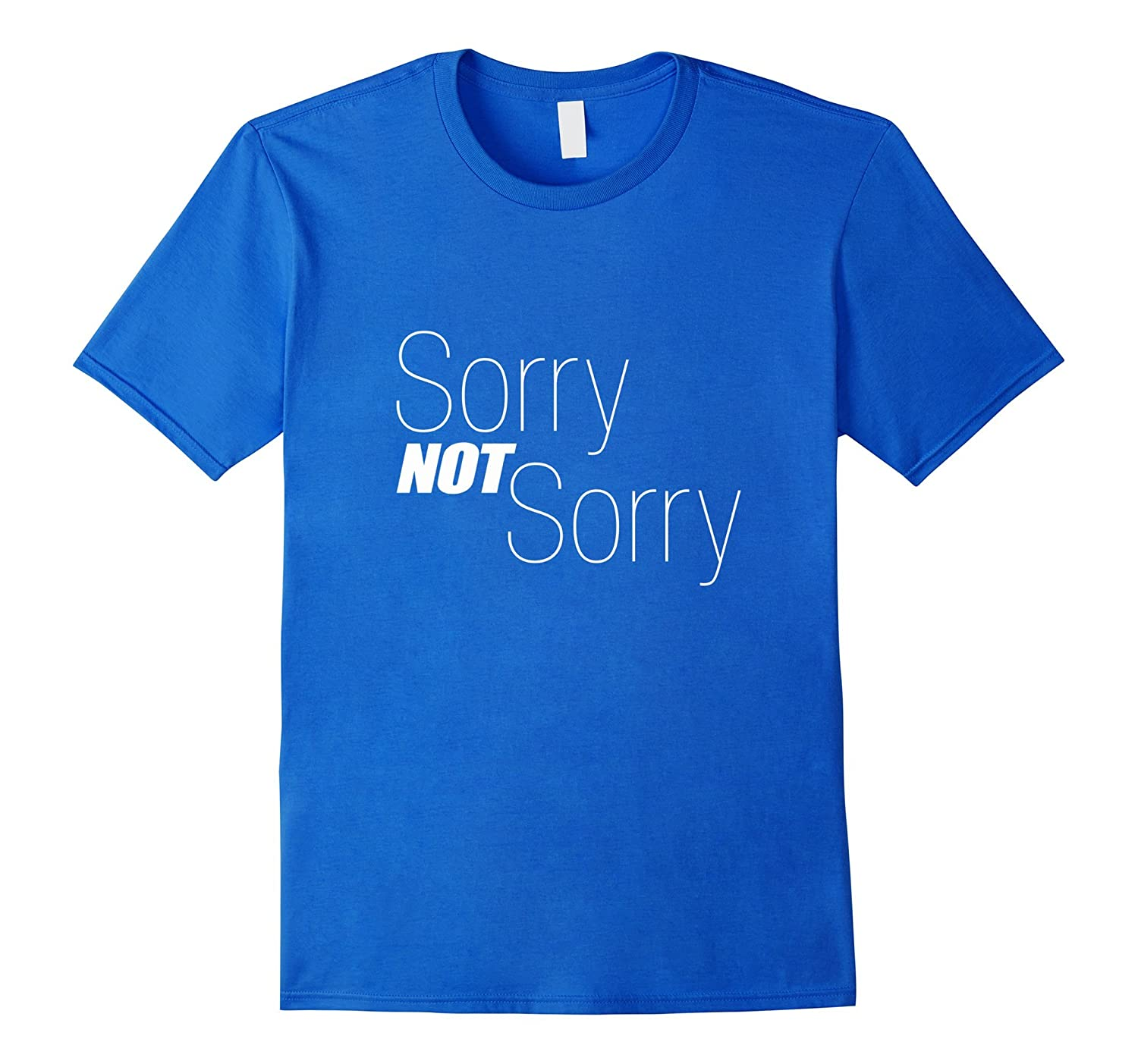 Sorry Not Sorry Gothic Black Funny T-Shirt-Art