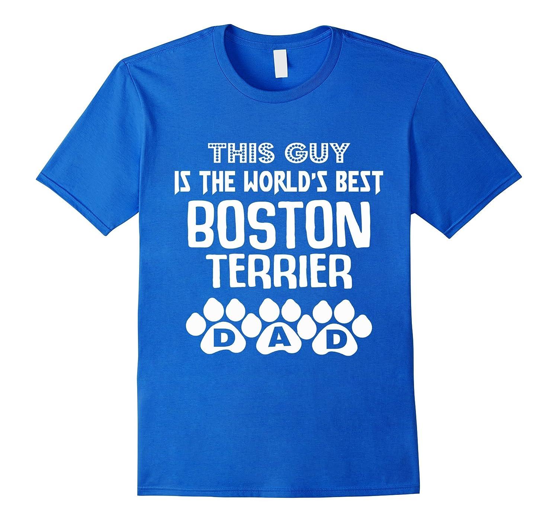 Boston Terrier Dad Tshirt