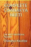 COMPLETE CHANAKYA NEETI: THE MOST SUCCESSFUL TEACHER
