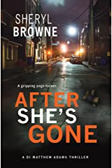 After She's Gone (DI Matthew Adams Book 1) Kindle Edition