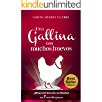 Una Gallina con muchos huevos: ¿Divorcio? 7 sencillos capítulos para reencontrar tu libertad