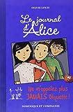 Le journal d'Alice - tome 7 Ne m'appelez plus jamais Biquette !