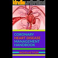CORONARY HEART DISEASE MANAGEMENT HANDBOOK (Health Management Handbooks 3)