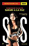 Safari a La Paz (Segretissimo SAS) (Italian Edition)