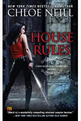 House Rules (Chicagoland Vampires Book 7) Kindle Edition