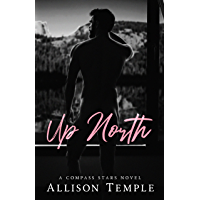 Up North (Compass Stars Book 1)