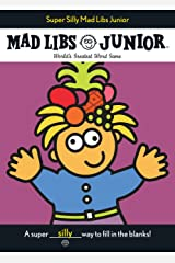Super Silly Mad Libs Junior Paperback