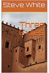 Three Exiles Kindle Edition