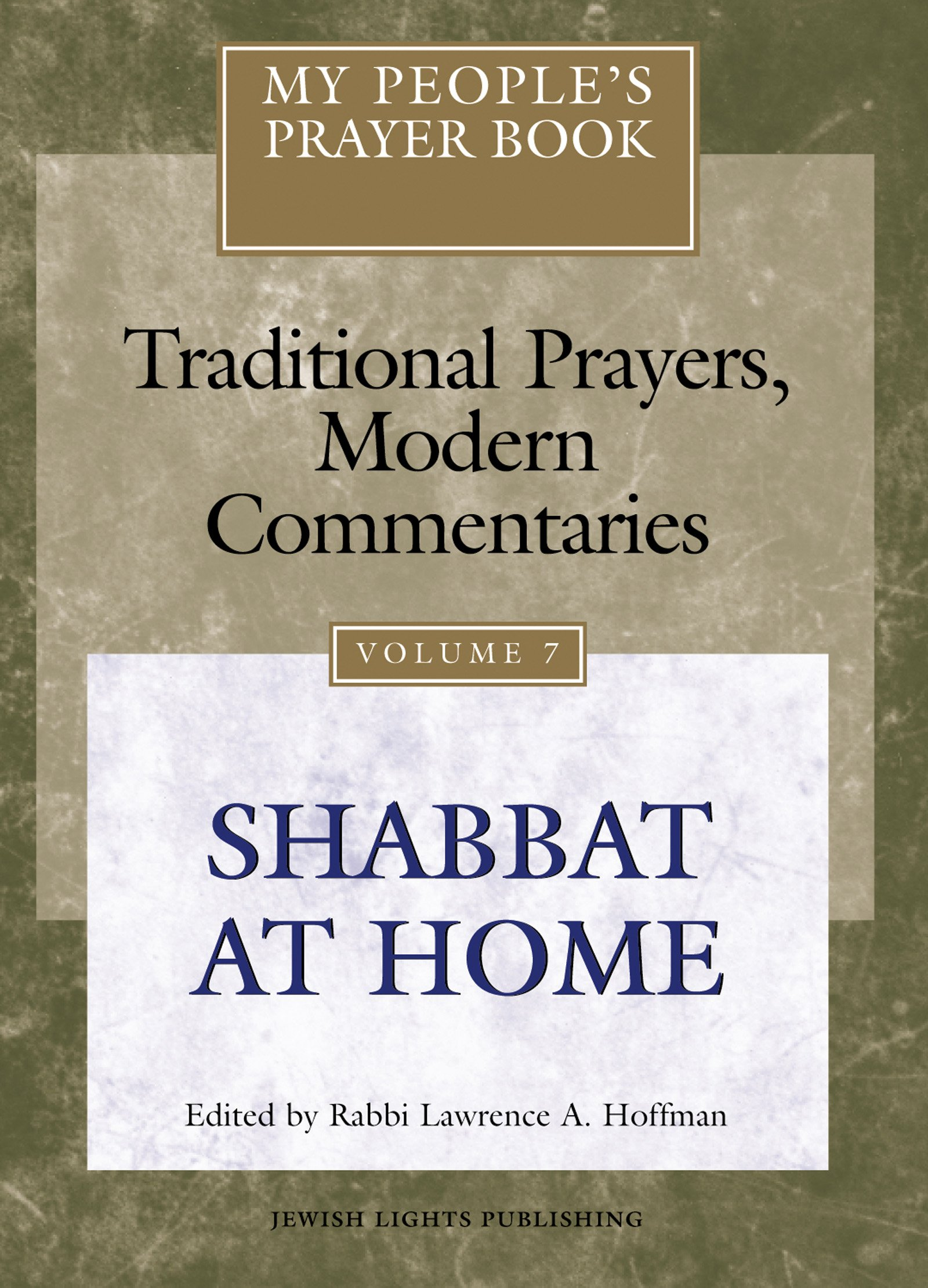 My People's Prayer Book Vol 7: Shabbat at Home: Rabbi