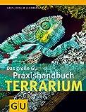 Das große GU Praxishandbuch Terrarium