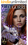 The Witch and the Werewolf: A Macconwood Pack Novel (The Macconwood Pack Novel Series Book 4)