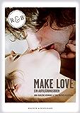 Make Love ePub: Ein Aufklärungsbuch (German Edition)