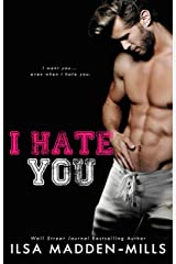 I Hate You: Enemies-to-Lovers Football Romance (Waylon University Book 3) Kindle Edition