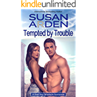 Tempted By Trouble: The Doctor and The Rancher (Bad Boys Western Romance Book 1) (English Edition)