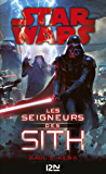 Star wars - Les seigneurs Sith
