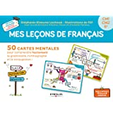Mes leçons de français: 50 cartes mentales pour comprendre facilement la grammaire, l'orthographe et la conjugaison ! CM1-CM2-6e