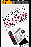 Nokyo Rising: A Short Story