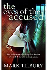 The Eyes Of The Accused (The Ben Whittle Investigations Book 2) Kindle Edition