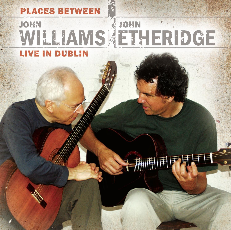 Places Between - John Williams & John Etheridge Live in Dublin