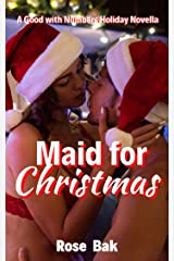 Maid for Christmas: A Hot Female Billionaire Seasoned Romance (Good with Numbers Book 3) Kindle Edition