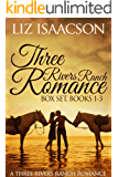 Three Rivers Ranch Romance Box Set, Books 1 - 3: Second Chance Ranch, Third Time's the Charm, Fourth and Long (Liz Isaacson Boxed Sets)