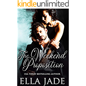 The Weekend Proposition (The Cannon Brothers Book 1)