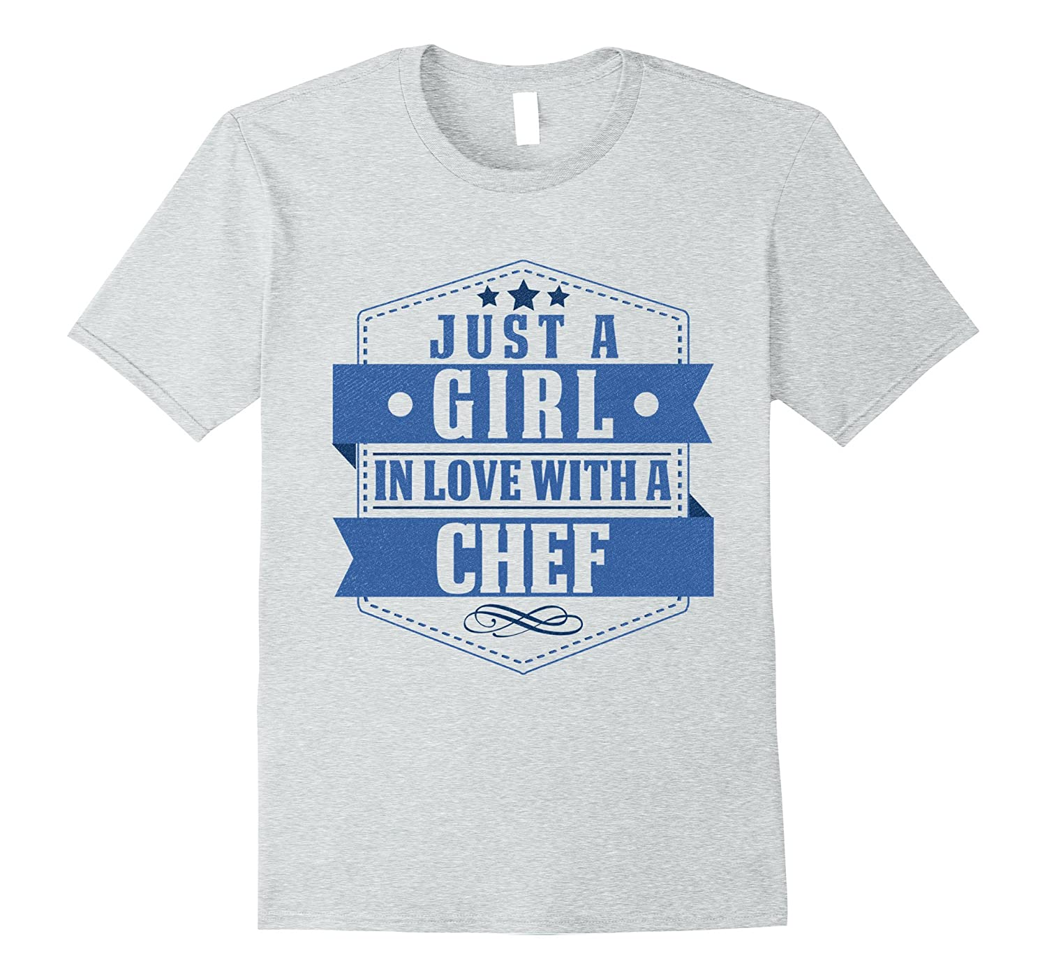 Just A Girl In Love With A Chef T-shirt Womens-TJ
