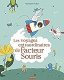 Amazon.fr - La tournée de Facteur Souris - Marianne Dubuc - Livres