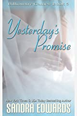 Yesterday's Promise (Billionaire Games Book 5) Kindle Edition